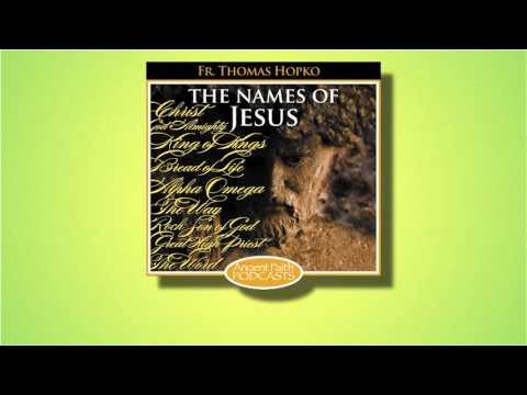 23 Names of Jesus - Servant of the Lord - Fr. Thomas Hopko