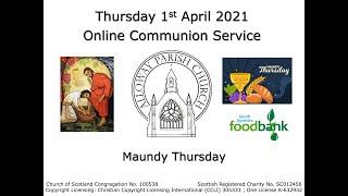 Alloway Parish Church Online Service - Maundy Thursday, 1st April 2021