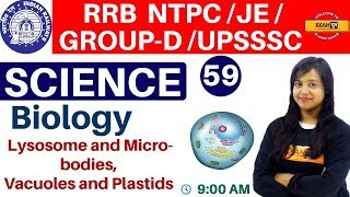 Class-59 ||RRB NTPC/JE/GROUP-D /UPSSSC/SSC ||Science| Biology| By Amrita Ma
