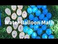 Water Balloon Math - fun kids activity