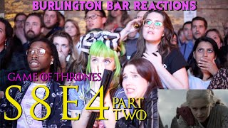 "Game Of Thrones // Burlington Bar Reactions // S8E4 ""The Last of the Starks"" PART 2"