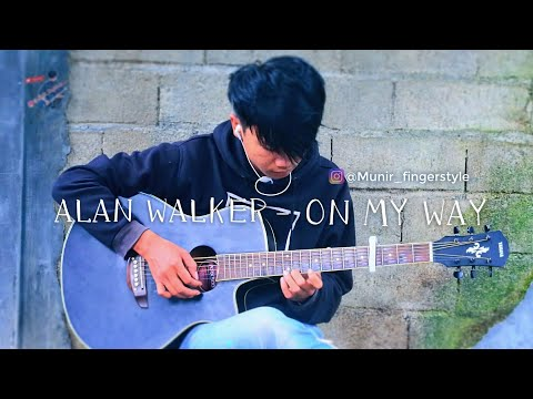 alan-walker---on-my-way-(fingerstyle-+-lirik)-by-munir-fingerstyle