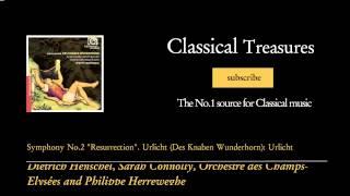 "Gustav Mahler - Symphony No.2 """"Resurrection"""". Urlicht (Des Knaben Wunderhorn): Urlicht"