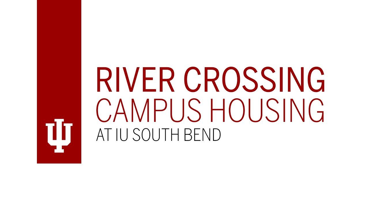 Iu Academic Calendar Spring 2022.River Crossing Campus Housing Indiana University South Bend