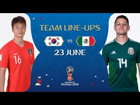 LINEUPS – KOREA REPUBLIC V MEXICO - MATCH 28 @ 2018 FIFA World Cup™