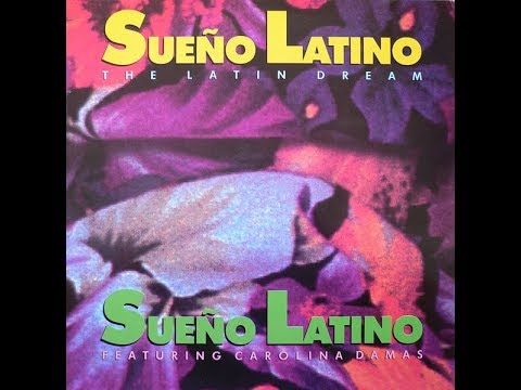 "Sueño Latino - Sueño Latino feat. Carolina Damas (12"" The Latin Dream Mix) 1989"
