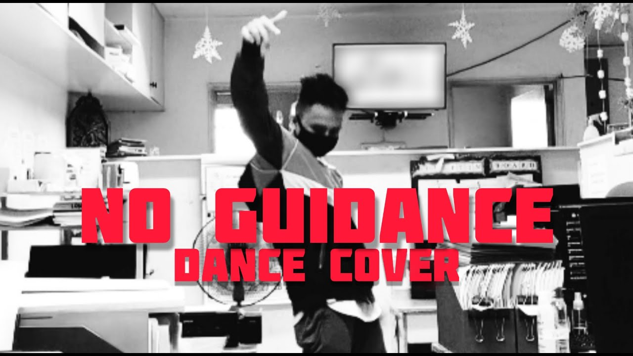 Download NO GUIDANCE - CHRIS BROWN FT. DRAKE (DANCE COVER)