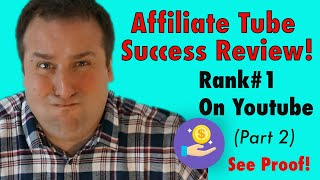 Affiliate Tube Success Review - Paul Murphy  (Sneak Peek & Live Proof - Part 2)