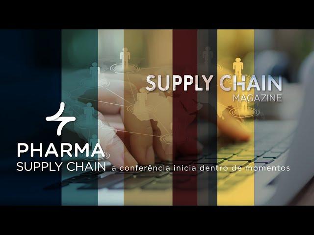 Pharma Supply Chain | 12 de Fevereiro 2021