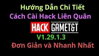 [HACKGAMETT] MỚI NHẤT Hướng Dẫn Cài Đặt Hack Liên Quân Nhanh Dễ Hiểu v1.29.1.3