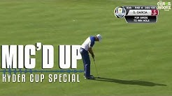 Ryder Cup highlights with Players Mic's Live