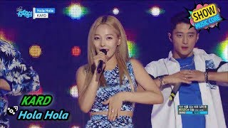 Video [HOT] KARD - Hola Hola, 카드 - Hola Hola Show Music core 20170722 download MP3, 3GP, MP4, WEBM, AVI, FLV Juni 2018