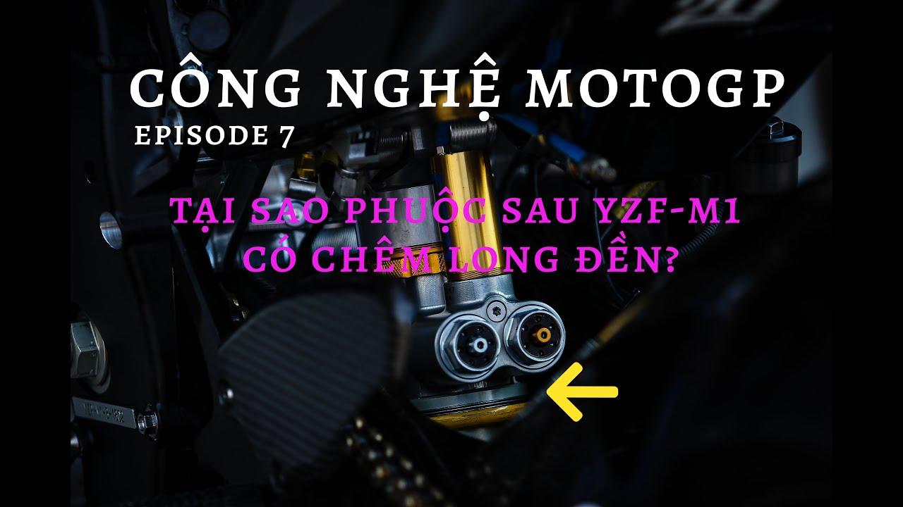 Công nghệ MotoGP | Tập 7: Tại sao phuộc sau Yamaha YZF-M1 chêm long đền (bearing)?