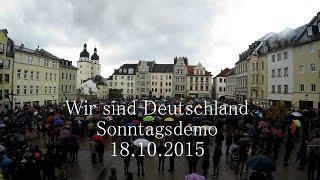 Wir sind Deutschland Kundgebung Plauen vom 18.10.2015 | 5. Sonntagsdemo