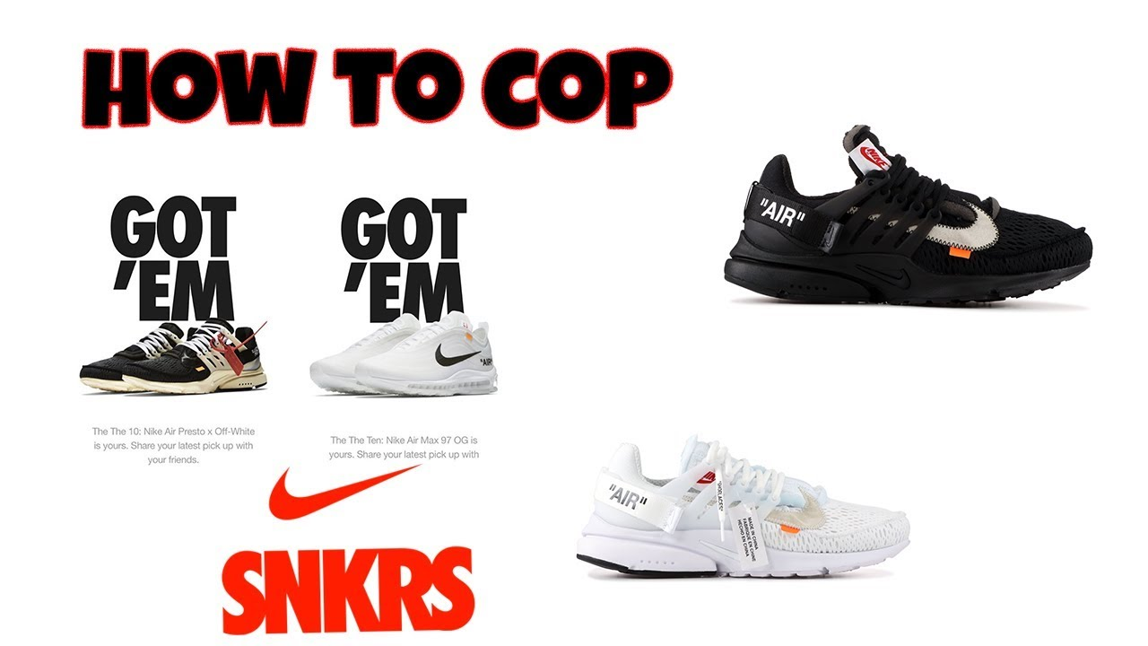 buy popular ab28c ad6a3 How to Cop Manually on Nike SNKRS Jig (Nike x Off-White Presto For Retail)