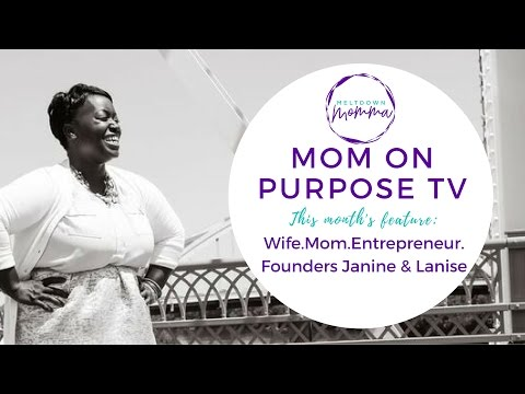 Mom on Purpose TV: Episode 1 Feat. Wife Mom Entrepreneur