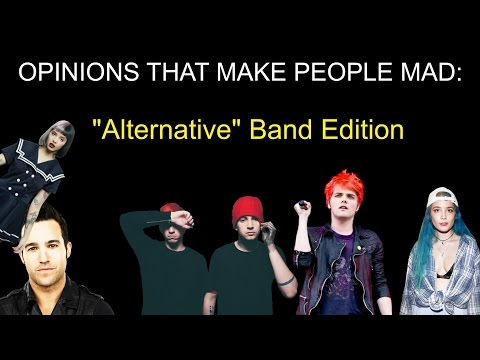 "Unpopular Opinions: ""Alternative"" Bands"