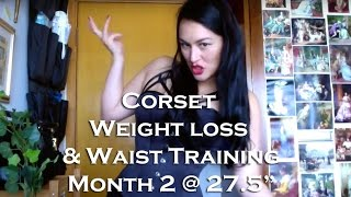 "Month #2 : 27.5"" - Waist Training Corset Weight Loss Diary & Food Sensitivities (From 29"" to 24"")"
