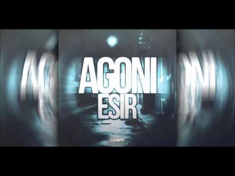 Agoni - Esir (2016)