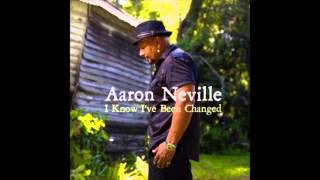 Aaron Neville - You've Got To Move