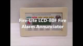 Fire-Lite LCD-80F Annunciator Overview/Mini Demo