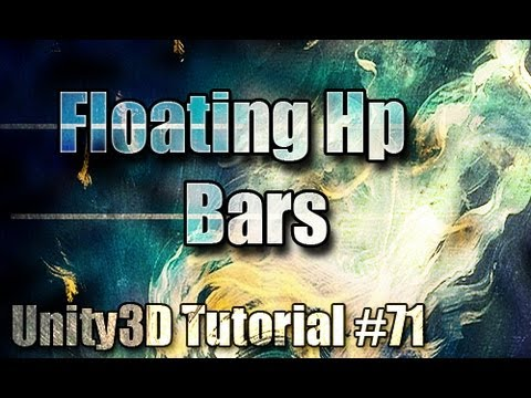 Unity3D Tutorial #71 [ Floating Health Bars ]