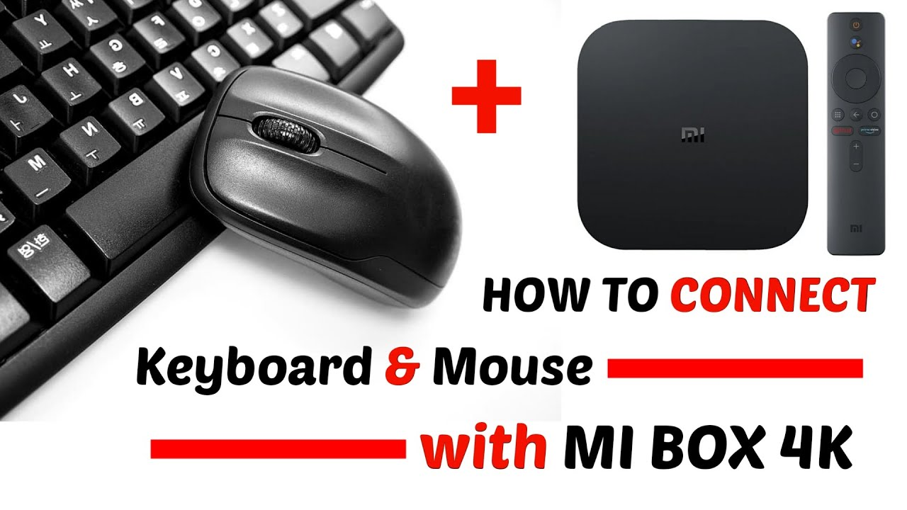 How to Connect Mouse and Keyboard to MI Box 4K | MI Box 4K Keyboard