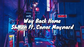 Shaun Way Back Home Ft. Conor Maynard Lyrics.mp3
