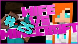 Wife vs. Minecraft - Episode 25: The Magic Piggy Saddle Thingy Wingy