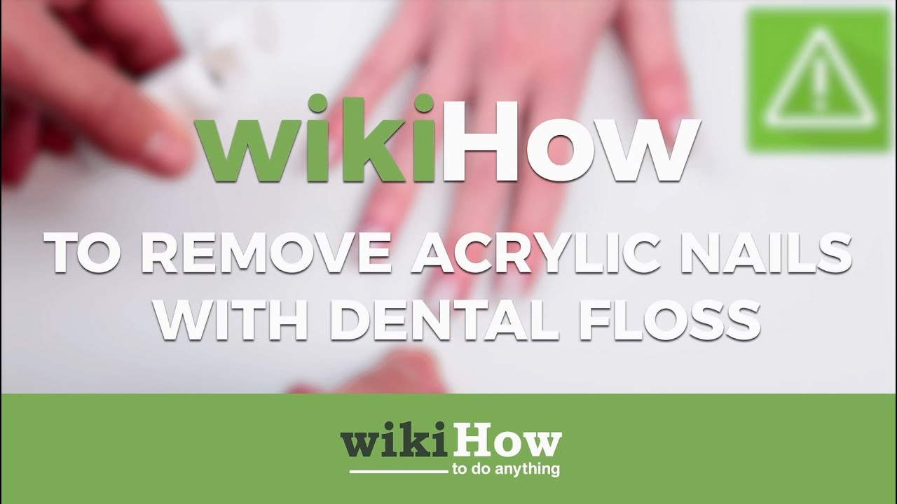 How to Remove Acrylic Nails with Dental Floss - YouTube