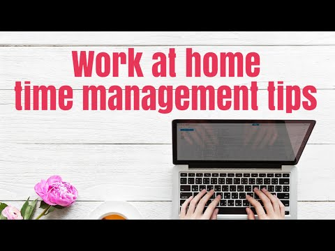 9 tips for managing your time as a work at home mom.