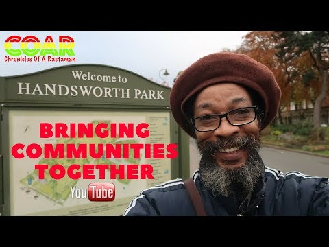 COAR VLOG #30 - Chronicles Of A Rastaman - Bringing Communities Together - Handsworth, Birmingham