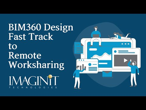 BIM 360 Docs and BIM 360 Design Fast Track to Remote Worksharing