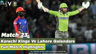 Lahore Qalandars Vs Karachi Kings Full Match Highlights Match 23 HBL PSL 5 2020