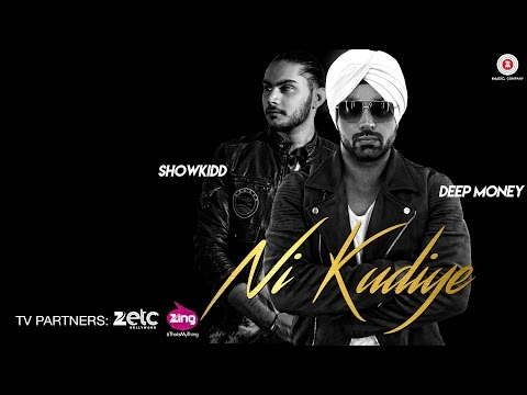 Thumbnail: Ni Kudiye - Official Music Video | Deep Money | ShowKidd | Shivangi Bhayana