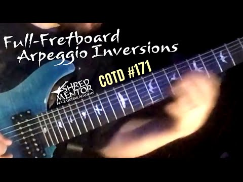 Full-Fretboard Arpeggio Inversions | ShredMentor Challenge of the Day #171