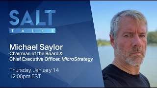 Download SALT Talks: Michael Saylor | Chairman of the Board & Chief Executive Officer, MicroStrategy
