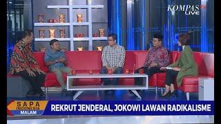Dialog - Rekrut Jenderal, Jokowi Lawan Kelompok Radikal (1)
