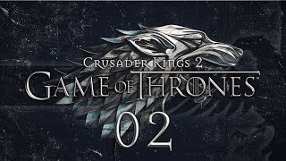 CK2 A Game of Thrones #02 KINGS LANDING - Crusader Kings 2 Game of Thrones Mod Gameplay / Let