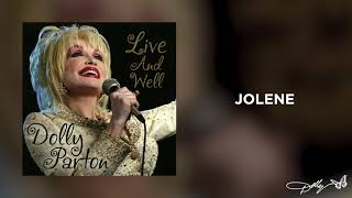 Dolly Parton - Jolene (Live and Well Audio)