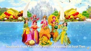 Suối Tiên tưng bừng Lễ Hội Trái Cây Nam Bộ 2018