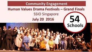 Human Values Drama Festival - 2016 - SSIO Singapore