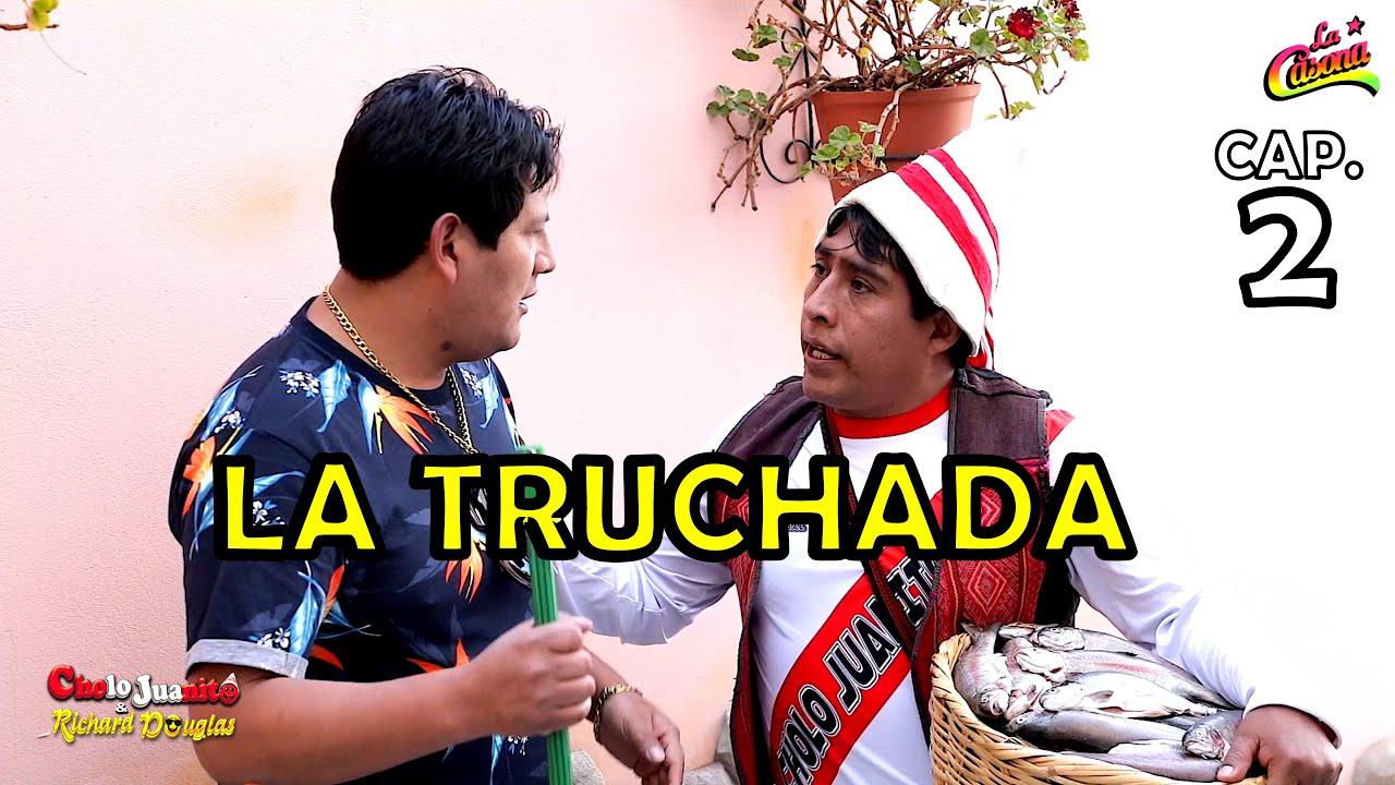 Download 🏡Cholo Juanito y Richard Douglas - La Casona (Cap.2) La Truchada* 🤣 Oficial Estreno Octubre 2021