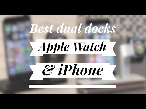 5 Dual Docks for Apple Watch & iPhone
