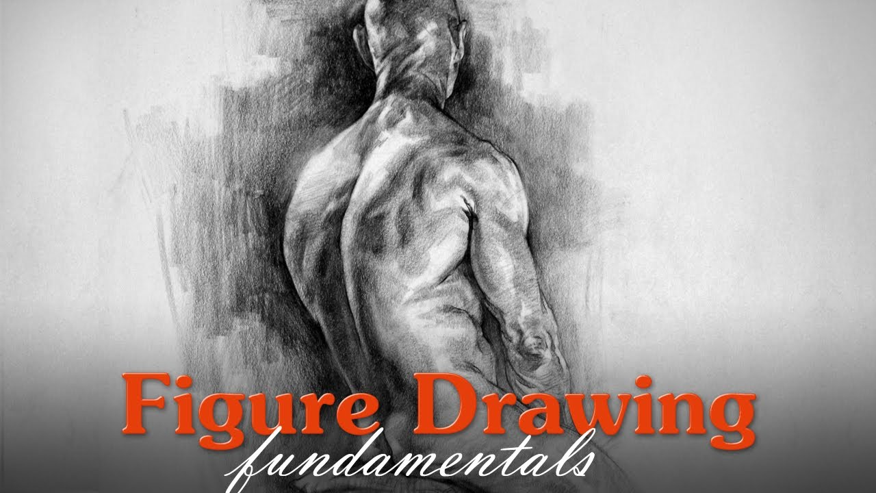 Figure Drawing Fundamentals Introduction Youtube
