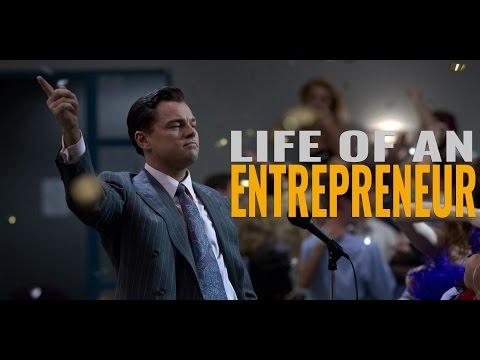 Life Of An Entrepreneur - Motivational Video