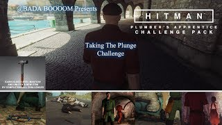 HITMAN: The Plumbers Apprentice Challenge Pack - Taking The Plunge