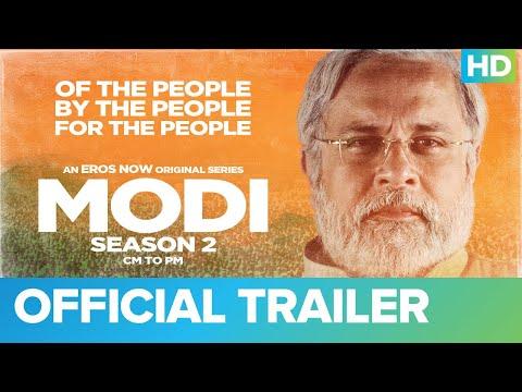 Modi Season 2 – CM to PM | Official Trailer | Mahesh Thakur | Umesh Shukla | Eros Now