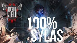 100% Sylas !   Le Beau Jeu #4 - League of Legends