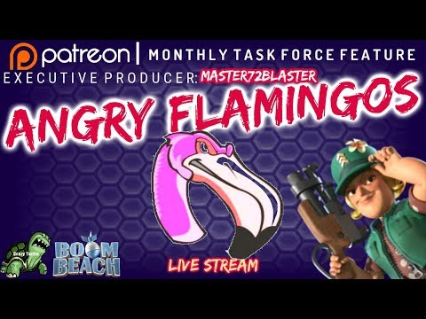 Boom Beach ANGRY FLAMINGOS - Patreon Producer: Master72Blaster